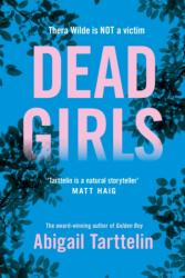 Dead Girls (ISBN: 9781509852765)