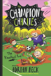 Champion Charlies 3 - The Knockout Cup (ISBN: 9780143791287)