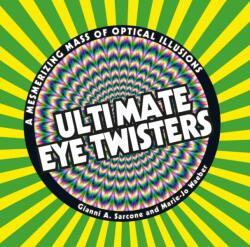 Ultimate Eye Twisters (ISBN: 9781783124480)