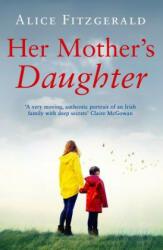 Her Mother's Daughter (ISBN: 9781760630652)