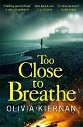 Too Close to Breathe (ISBN: 9781786489883)