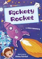 Rickety Rocket (ISBN: 9781848863934)