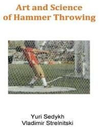 Art and Science of Hammer Throwing (ISBN: 9781543943542)