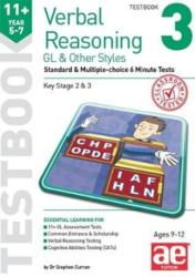 11+ Verbal Reasoning Year 5-7 GL Other Styles Testbook 3 Standard Multiple-choice 6 Minute Tests (ISBN: 9781911553670)