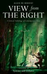 View from the Right, Volume II: Systems and Debates (ISBN: 9781912079988)