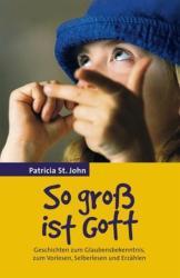 So gro ist Gott (ISBN: 9783893976737)
