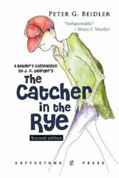 Readers Companion to J. D. Salingers Catcher in the Rye 2nd Ed (ISBN: 9781603810135)