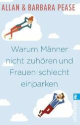 Warum Männer nicht zuhören und Frauen schlecht einparken - Allan & Barbara Pease (ISBN: 9783548377094)