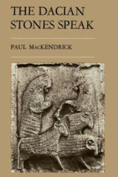 The Dacian Stones Speak (ISBN: 9780807849392)