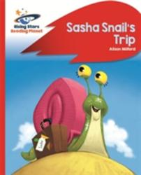 Reading Planet - Sasha Snail's Trip - Red B: Rocket Phonics (ISBN: 9781471880063)