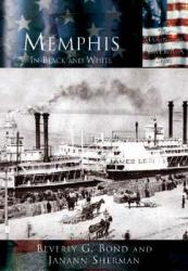 Memphis: : In Black and White (ISBN: 9780738524412)
