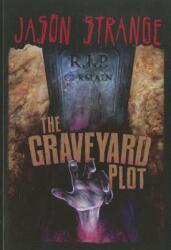 The Graveyard Plot (ISBN: 9781434238863)
