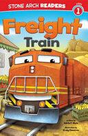 Freight Train (ISBN: 9781434248855)