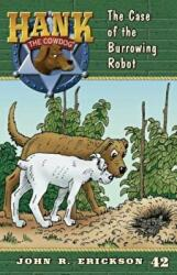 The Case of the Burrowing Robot (ISBN: 9781591881421)