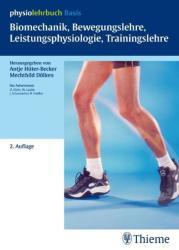 Biomechanik, Bewegungslehre, Leistungsphysiologie, Trainingslehre (2011)