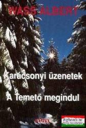 KARÁCSONYI ÜZENETEK - A TEMETő MEGINDUL - FűZÖTT (2003)
