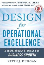 Design for Operational Excellence: A Breakthrough Strategy for Business Growth (2011)