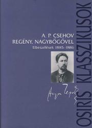 Regény, nagybőgővel - Elbeszélések 1885-1886 (2007)