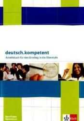 deutsch. kompetent. Ein Deutschbuch fr berufliche Schulen. Trainingsheft Deutsch und Kommunikation fr berufliche Gymnasien (2011)