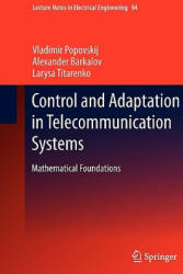 Control and Adaptation in Telecommunication Systems (2011)