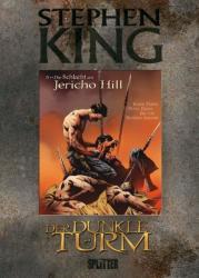 Der Dunkle Turm 05. Die Schlacht am Jericho Hill (2011)