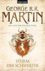 George R. R. Martin: Das Lied von Eis und Feuer 05: Sturm der Schwerter (2011)