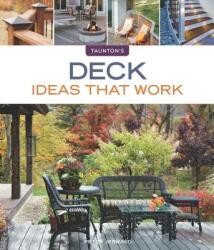 Deck Ideas That Work (2012)