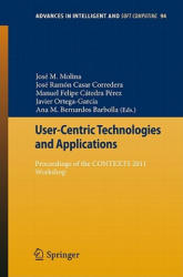 User-Centric Technologies and Applications (2011)