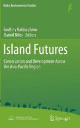 Island Futures - Conservation and Development Across the Asia-Pacific Region (2011)