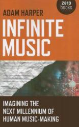 Infinite Music (2011)