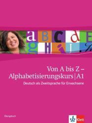 Von A bis Z - Alphabetisierungskurs. bungsbuch (2011)