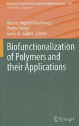 Biofunctionalization of Polymers and Their Applications (2011)
