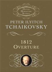 1812 Overture, Op. 49 (ISBN: 9780486428567)