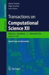 Transactions on Computational Science XII - Special Issue on Cyberworlds (2011)
