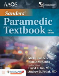 Sanders' Paramedic Textbook Includes Navigate 2 Essentials Access (ISBN: 9781284166095)