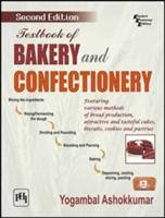 Textbook of Bakery and Confectionery - Second Edition (ISBN: 9788120346031)
