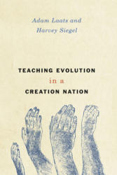 Teaching Evolution in a Creation Nation (ISBN: 9780226331300)