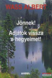 Jönnek! -Adjátok vissza a hegyeimet! (2002)