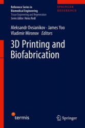 3D Printing and Biofabrication (ISBN: 9783319454436)