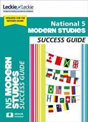 National 5 Modern Studies Success Guide (ISBN: 9780008281755)