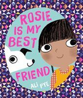 Rosie is My Best Friend (ISBN: 9781471172502)
