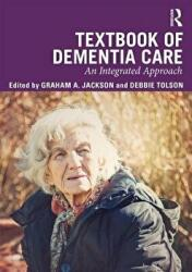 Textbook of Dementia Care - An Integrated Approach (ISBN: 9781138229242)