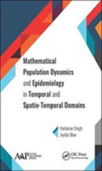 Mathematical Population Dynamics and Epidemiology in Temporal and Spatio-Temporal Domains (ISBN: 9781771886710)