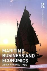 Maritime Business and Economics - Asian Perspectives (ISBN: 9781138400368)