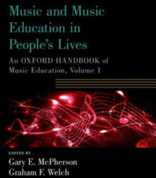 Music and Music Education in People's Lives - Gary Mcpherson (ISBN: 9780190674434)