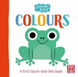 Chatterbox Baby: Colours - A bright and bold touch-and-feel board book to share (ISBN: 9781526380913)