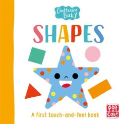 Chatterbox Baby: Shapes - Pat-a-Cake (ISBN: 9781526380920)