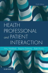 Health Professional and Patient Interaction (ISBN: 9780323533621)