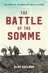 Battle of the Somme (ISBN: 9781493037995)
