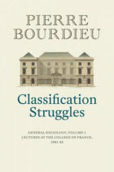 Classification Struggles, Course of General Sociology, Volume 1 (ISBN: 9781509513277)